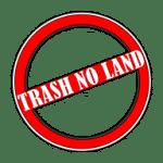 www.trashnoland.org
